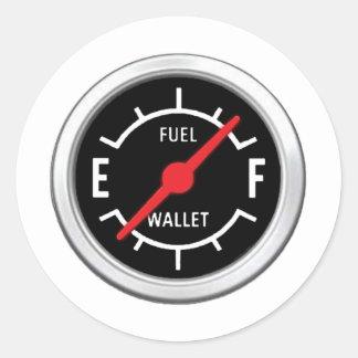 Full tank, Empty wallet Round Sticker