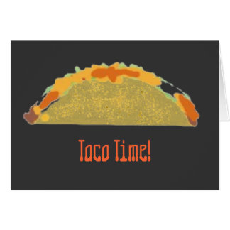 Fullyloaded, Taco Time! Card
