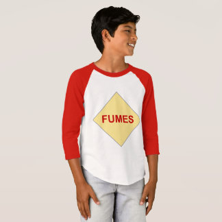 Fumes Warning Shirt