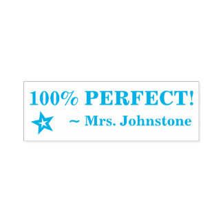 "Fun ""100% PERFECT!"" + Teacher's Name Rubber Stamp"