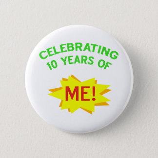 Fun 10th Birthday Gift Idea 6 Cm Round Badge