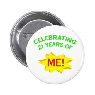 Fun 21st Birthday Gift Idea 6 Cm Round Badge