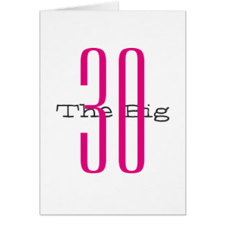 Fun, 30th birthday, big pink, black text, white. greeting card