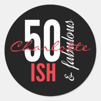 Fun 50-ish and Fabulous Birthday Classic Round Sticker