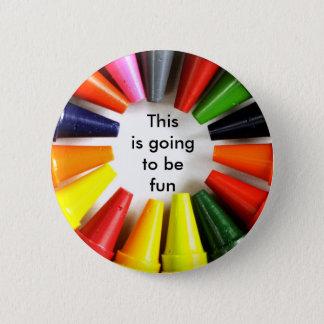 fun 6 cm round badge