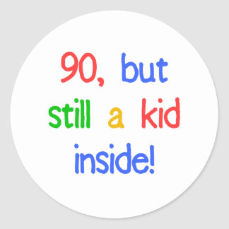 Fun 90th Birthday Humor Round Stickers