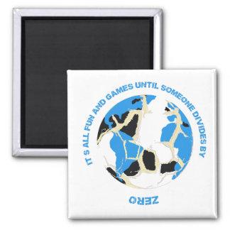 Fun and Games Divide by Zero Math Teacher Magnet