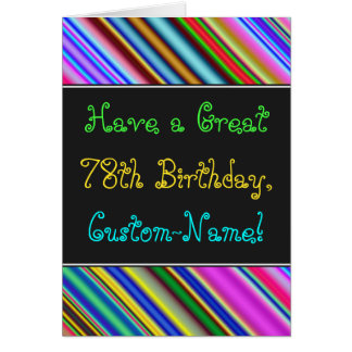 Fun, Colorful, Whimsical 78th Birthday Card