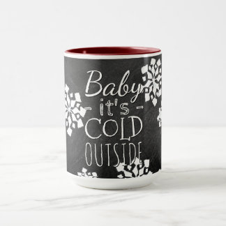 Fun Cute Baby Its Cold Outside Chalkboard Mug