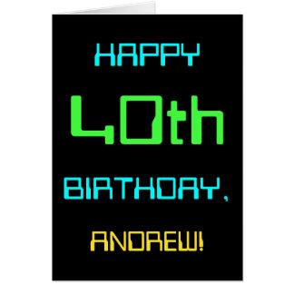 Fun Digital Computing Themed 40th Birthday Card