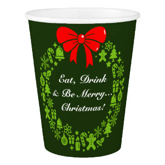 """Fun """"Eat, Drink and be Merry"""", Christmas Wreath, Paper Cup"""