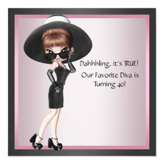 Fun Favorite Diva Womans Pink Black 40th Birthday 13 Cm X 13 Cm Square Invitation Card