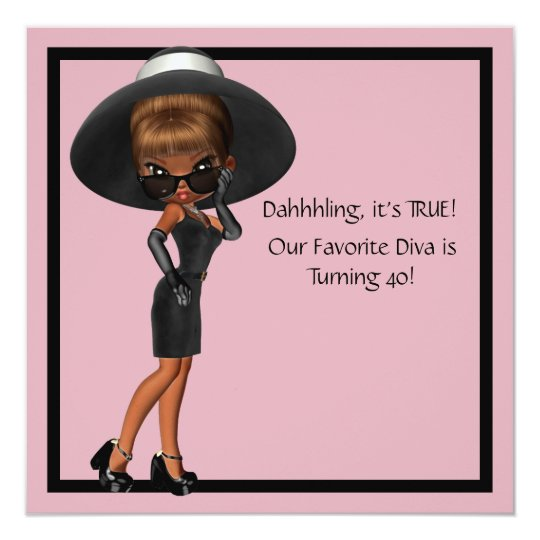 Fun Favourite Diva Womans Black 40th Birthday 13 Cm X 13 Cm Square Invitation Card