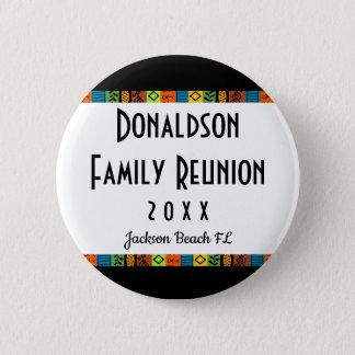 Fun Festive Family Reunion Souvenir Keepsake Gift 6 Cm Round Badge