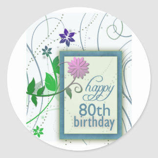Fun flower happy 80th Birthday Classic Round Sticker