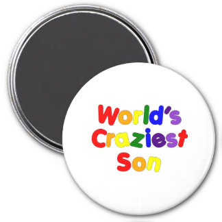 Fun Funny Humorous Sons : World's Craziest Son Magnet