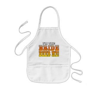 Fun Gifts for Brides I m the Bride - Beer Me Apron