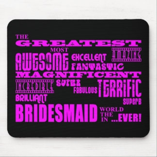 Fun Gifts for Bridesmaids Greatest Bridesmaid Mousepad