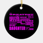 Fun Gifts for Daughters : Greatest Daughter Christmas Ornaments