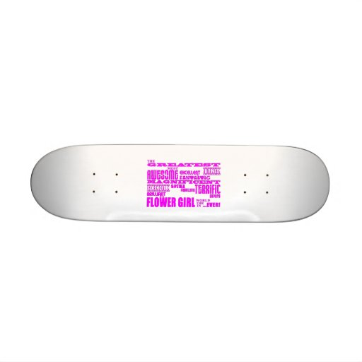 Fun Gifts for Flower Girls : Greatest Flower Girl Skateboard
