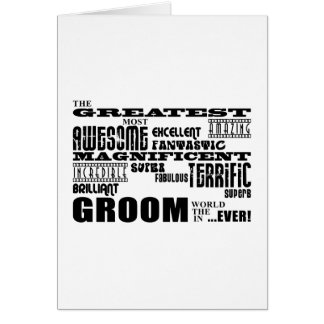 Fun Gifts for Grooms : Greatest Groom Greeting Card