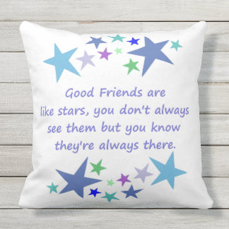 Fun Good Friends are Like Stars Quote in Blues Outdoor Cushion