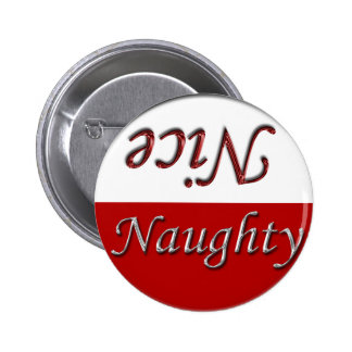 Fun Holiday Stuff Nice Naughty 6 Cm Round Badge