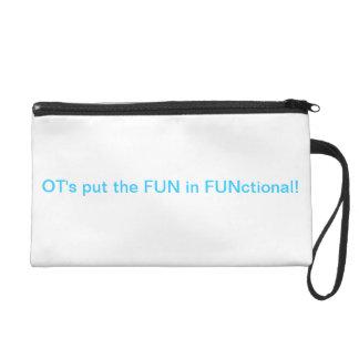 FUN in functional OT Wristlet