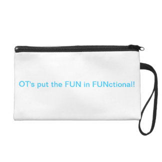 FUN in functional OT Wristlet Clutch