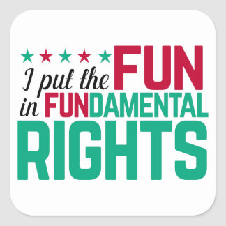 FUN in FUNdamental Rights Stickers