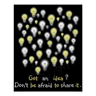 Fun I've Got an Idea Light Bulbs Inspiration Poster