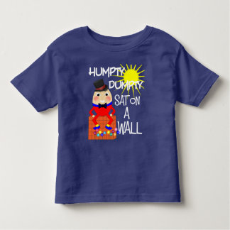 Fun Jolly Nursery Rhyme Humpty Dumpty Cute Toddler T-Shirt