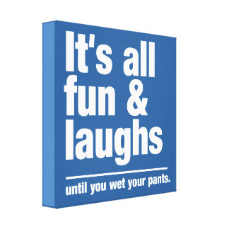 FUN & LAUGHS custom color canvas print
