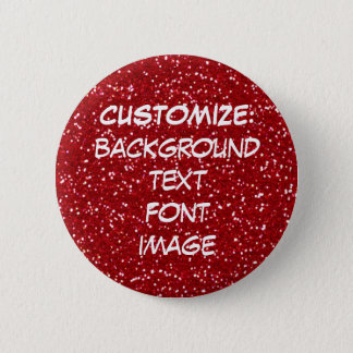 FUN! MAKE YOUR OWN RED GLITTER PIN! 6 CM ROUND BADGE