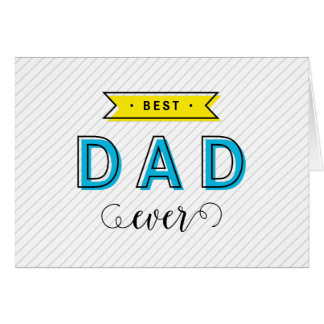 Fun Modern Colorful Blue Yellow Best Dad Ever Card