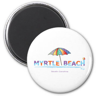 Fun Myrtle Beach, SC Magnet