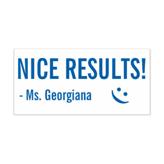 "Fun ""NICE RESULTS!"" Tutor Rubber Stamp"