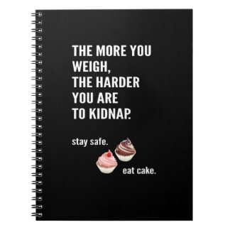 Fun note book. Anti-diet. Cake, sweets Notebook