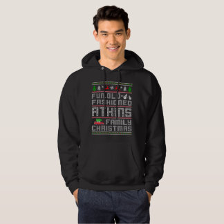 fun, old fashioned atkins family christmas hoodie