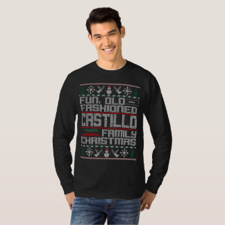 Fun Old Fashioned, Castillo Family Christmas T-Shirt