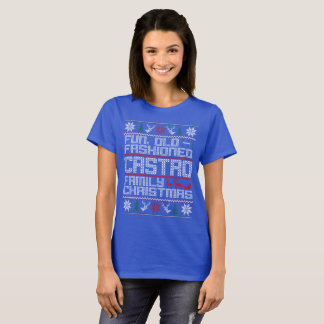 Fun Old Fashioned, Castro Family Christmas T-Shirt