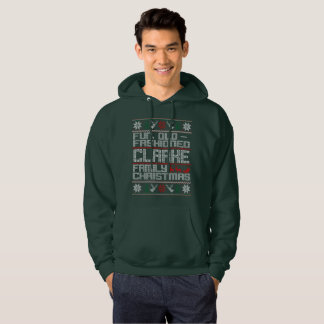 Fun Old Fashioned, Clarke Family Christmas Hoodie