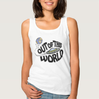 """Fun """"Out of This World"""" Tank Top"""