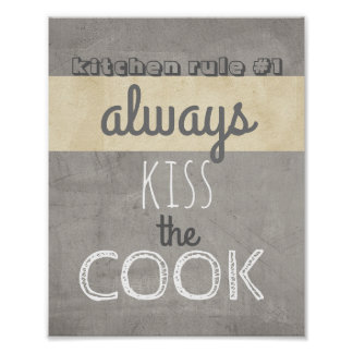 fun poster kitchen quote humor kiss the cook