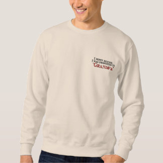 Fun Promoted to Grandpa Embroidered Sweatshirt