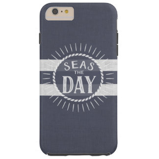 Fun Seas the Day Nautical Theme Tough iPhone 6 Plus Case