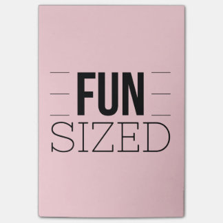 Fun Sized Inspirational Quote Black Font Post-it Notes