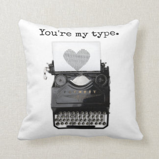 Fun Valentine's Day | You're My Type Cushion