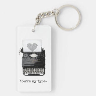 Fun Valentine's Day | You're My Type Key Ring