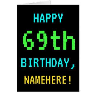 Fun Vintage/Retro Video Game Look 69th Birthday Card